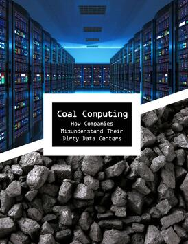 Pages_from_Coal_Computing-_How_Companies_Misunderstand_Their_Dirty_Data_Centers_-_Lux_Research_White_Paper_-_February_2016.jpg